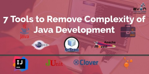 7 Tools to Remove Complexity of Java Development