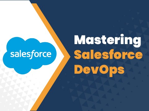DevOps best practices for successful Salesforce deployment