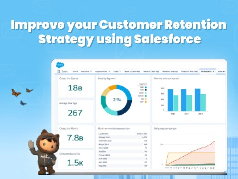 How to Use Salesforce for Effective Customer Retention?