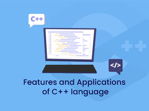 Features and Applications of C++ programming language