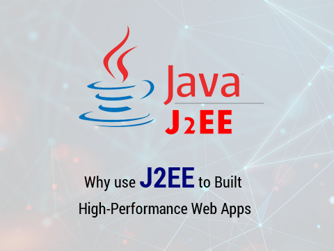 Why use J2ee to build high performance web apps