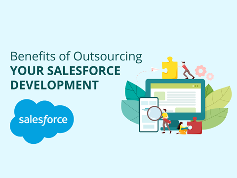 Benefits of Outsourcing your Salesforce Development